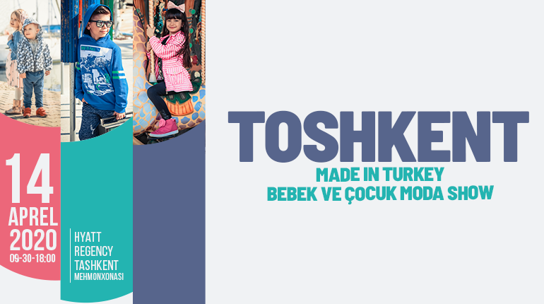 Toshkent Made in Turkey Bebek ve Çocuk Moda Show